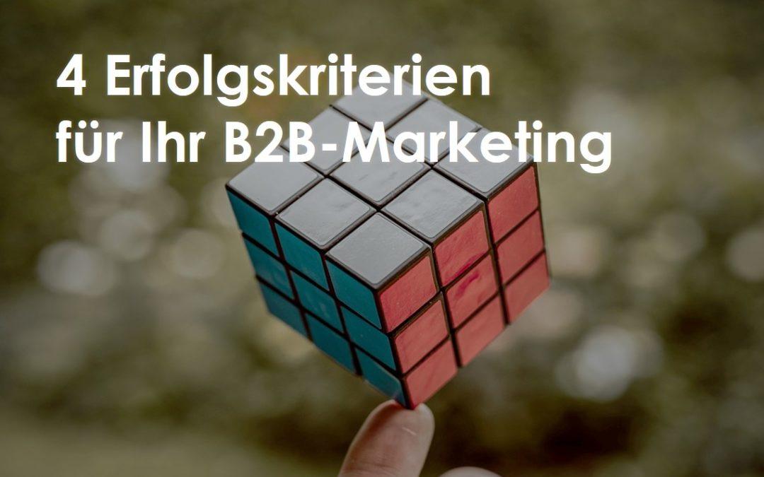 4 Erfolgskriterien für Ihr B2B-Online-Marketing