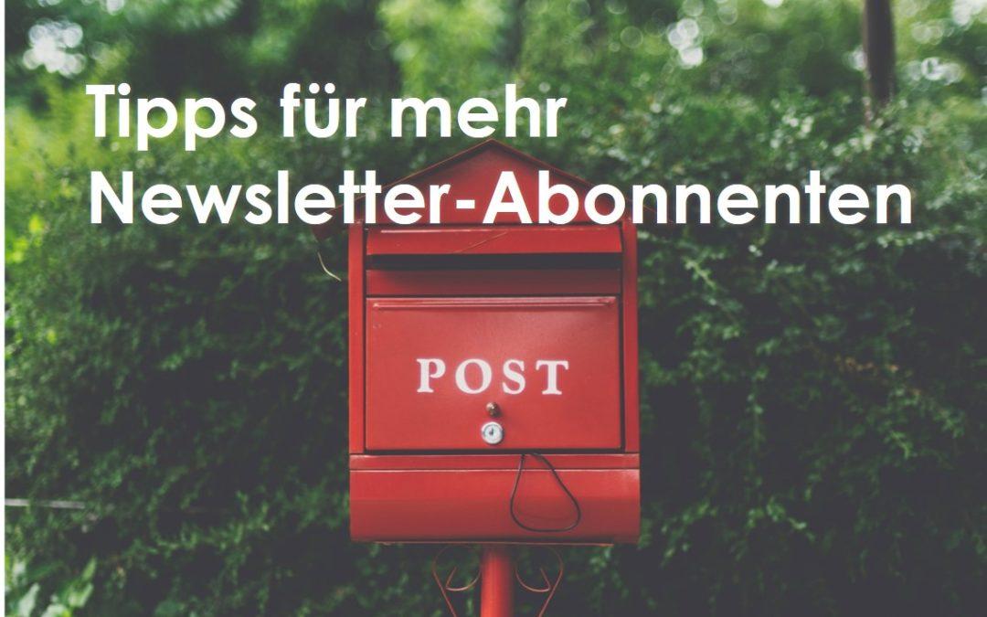 5 Tipps für mehr Newsletter-Abonnenten